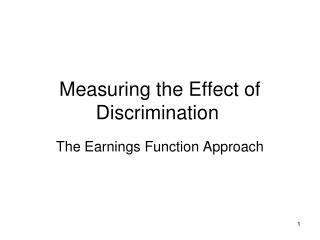 Measuring the Effect of Discrimination