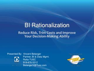 BI Rationalization