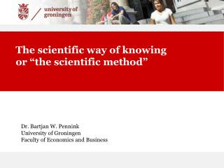 "The scientific way of knowing  or ""the scientific method"""