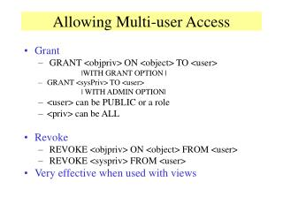 Allowing Multi-user Access