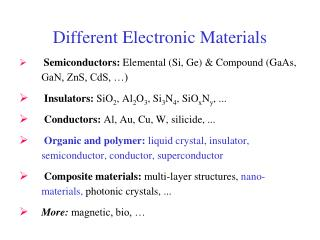 Different Electronic Materials