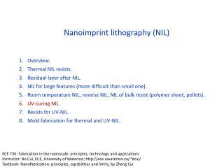 Nanoimprint lithography (NIL)