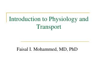 Introduction to Physiology and Transport