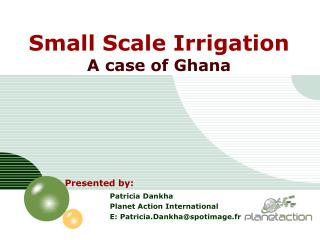 Small Scale Irrigation A case of Ghana