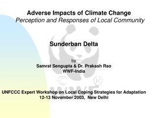 Sunderban Delta by Samrat Sengupta & Dr. Prakash Rao WWF-India