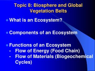 Topic 8: Biosphere and Global Vegetation Belts