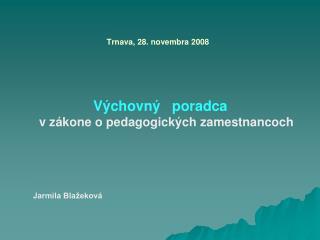 Trnava, 28. novembra 2008
