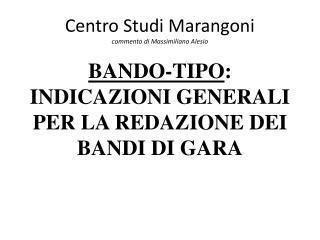 Centro Studi Marangoni commento di Massimiliano Alesio