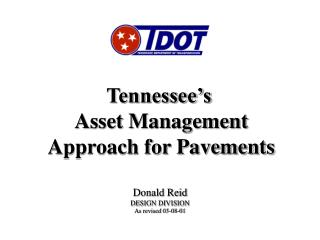 Tennessee's  Asset Management Approach for Pavements