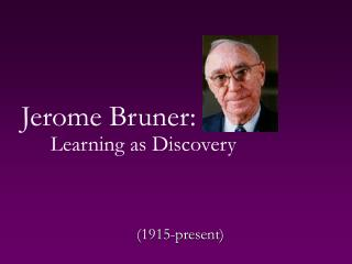Jerome Bruner: