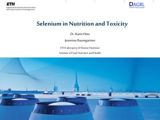 Selenium in Nutrition and Toxicity