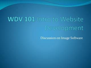 WDV 101  Intro  to Website Development
