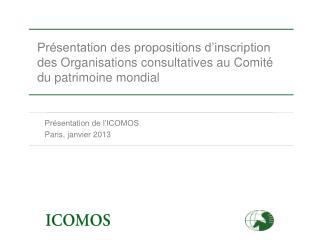 Présentation de l'ICOMOS Paris, janvier 2013
