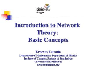 Introduction to Network  Theory:  Basic Concepts
