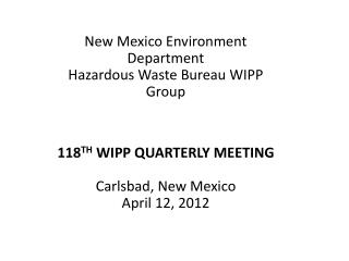 New Mexico Environment Department Hazardous Waste Bureau WIPP Group