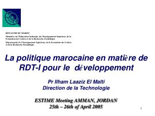 La politique marocaine en mati è re de RDT-I pour le  d é veloppement Pr Ilham Laaziz El Malti