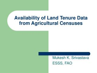 Availability of Land Tenure Data from Agricultural Censuses