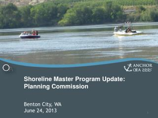 Shoreline Master Program Update: Planning  Commission