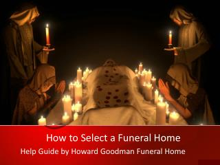 How to Select a Funeral Home
