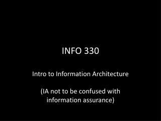 INFO 330