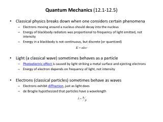 Quantum Mechanics  (12.1-12.5)