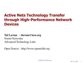 Active Nets Technology Transfer through High-Performance Network Devices