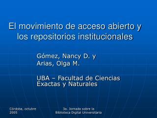 El movimiento de acceso abierto y los repositorios institucionales