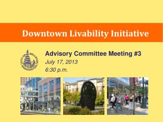 Downtown  Livability Initiative
