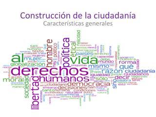 Construcción de la ciudadanía