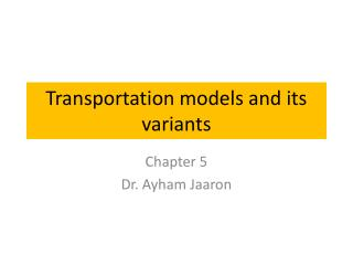 Transportation models and its variants