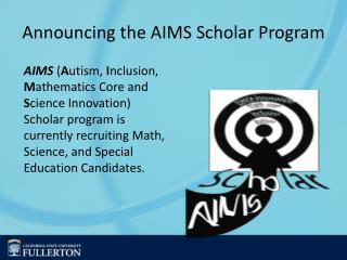 Announcing the AIMS Scholar Program