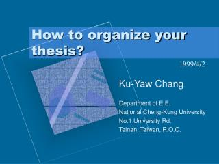 How to organize your thesis?