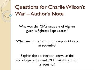 Questions for Charlie Wilson's War – Author's Note