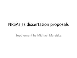 NRSAs as dissertation proposals