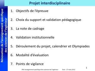 Objectifs de l'épreuve Choix du support et validation pédagogique La note de cadrage