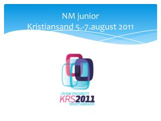 NM junior Kristiansand 5.-7.august 2011