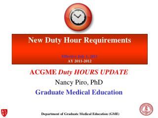 New Duty Hour Requirements Effective July 1,  2011 AY  2011-2012