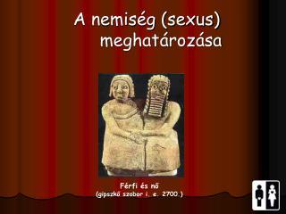 Férfi és nő (gipszkő szobor i. e. 2700.)