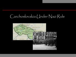 Czechoslovakia Under Nazi Rule