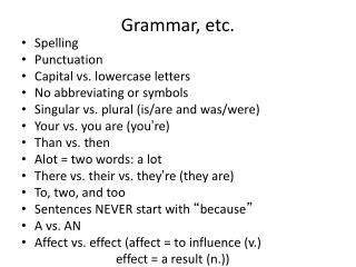 Grammar, etc.