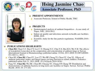 PRESENT APPOINTMENTS Associate Professor, School of Public Health, TMU