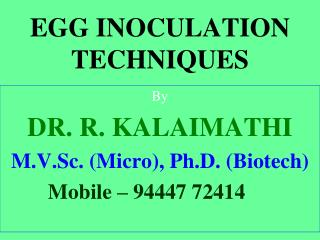 EGG INOCULATION TECHNIQUES