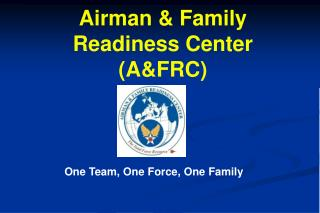 Airman & Family Readiness  Center  ( A&FRC)