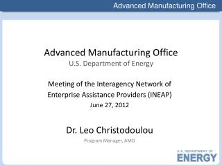 Advanced  Manufacturing Office U.S.  Department of Energy
