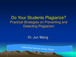 Do Your Students Plagiarize? Practical Strategies on Preventing and Detecting Plagiarism