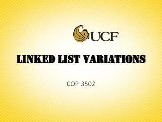 Linked List Variations