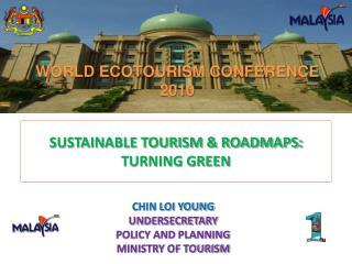 SUSTAINABLE TOURISM & ROADMAPS: TURNING GREEN