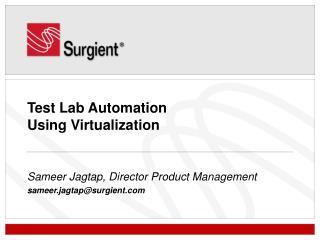 Test Lab Automation  Using Virtualization