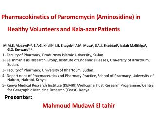 Pharmacokinetics of Paromomycin (Aminosidine) in Healthy Volunteers and Kala-azar Patients