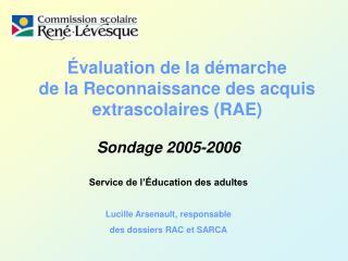 Évaluation de la démarche de la Reconnaissance des acquis extrascolaires (RAE)